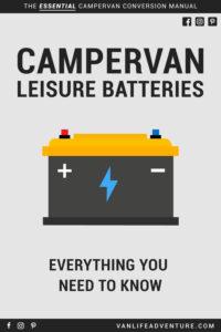 campervan leisure batteries battery guide